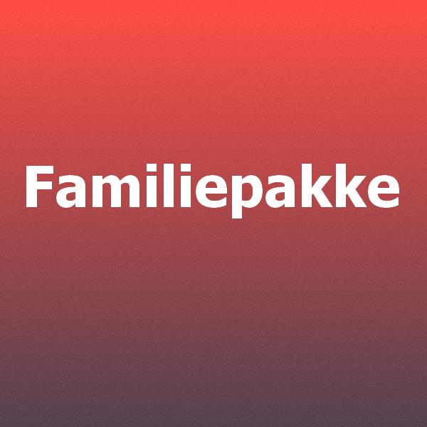 familiepakke